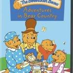 BERENSTAIN BEARS: ADVENTURE IN BEAR COUNTRY