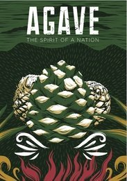 AGAVE - THE SPIRIT OF A NATION