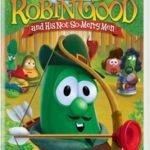 VEGGIETALES - ROBIN GOOD AND NOT SO MERRY MEN
