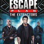 ESCAPE PLAN - THE EXTRACTORS