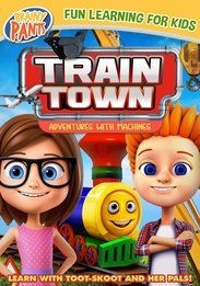 TRAIN TOWN - ADVENTURES WITH MACHINES