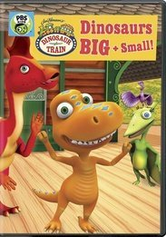 DINOSAUR TRAIN- DINOSAURS BIG & SMALL