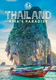 THAILAND - ASIA'S PARADISE