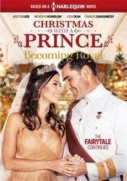 Christmas with a Prince - Becoming Royal (Harlequin)