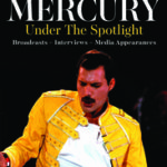 Freddie Mercury - Under the Spotlight