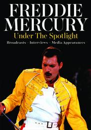 Freddie Mercury - Under the Spotlight