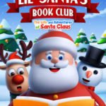 Lil' Santa's Book Club - Life & Adventures of Santa