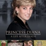 Princess Diana - A Life After Death