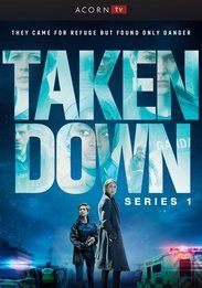 Taken Down Series 1