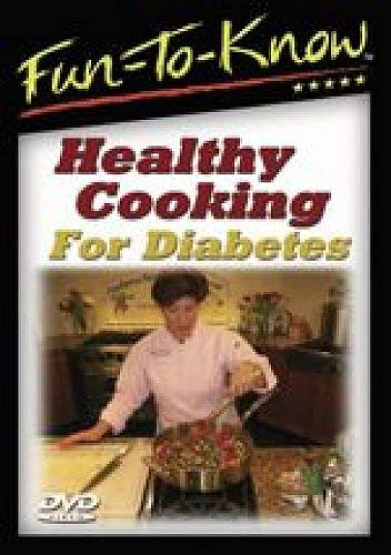 FUN TO KNOW - HEALTHY COOKING FOR DIABETES