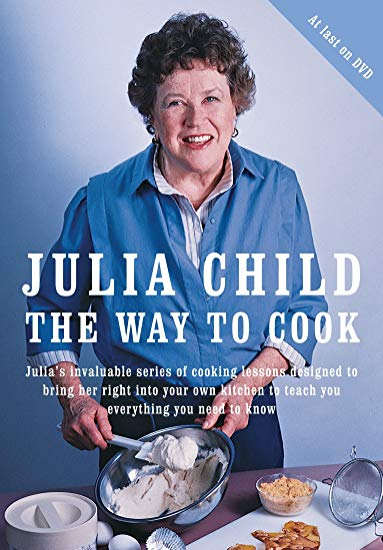 JULIA CHILD - THE WAY TO COOK