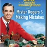 MR ROGERS & MAKING MISTAKES