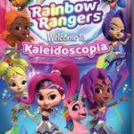 RAINBOW RANGERS WELCOME TO KALEIDOSCOPIA
