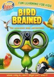 BIRD BRAINED (BRAINY PANTS)