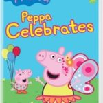 PEPPA PIG - PEPPA CELEBRATES