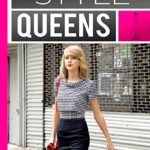STYLE QUEENS - TAYLOR SWIFT