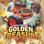 BLAZE AND THE MONSTER MACHINE- RACE OF GOLDEN TREASURE