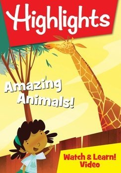 HIGHLIGHTS WATCH & LEARN- AMAZING ANIMALS