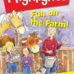 HIGHLIGHTS WATCH & LEARN- FUN ON THE FARM