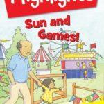 HIGHLIGHTS WATCH & LEARN SUN & GAMES