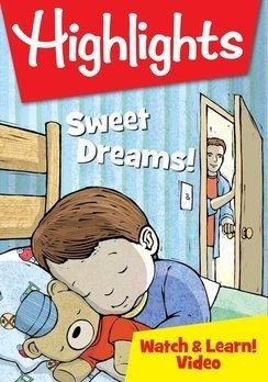 HIGHLIGHTS WATCH & LEARN- SWEET DREAMS