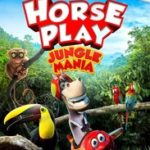 HORSEPLAY - JUNGLE MANIA