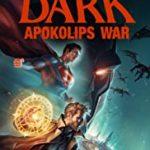 JUSTICE LEAGUE DARK - APOKOLIPS WAR