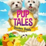 PUP TALES - CHICKEN DIDDLE