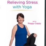 RELIEVING STRESS WITH YOGA (PEGGY CAPPY)