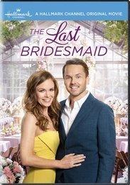 THE LAST BRIDESMAID (HALLMARK)