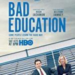 BAD EDUCATION