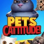PETS: CATTITUDE