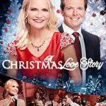 A CHRISTMAS LOVE STORY (HALLMARK)