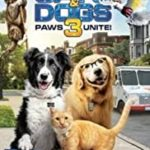 CATS & DOGS 3 - PAWS UNITE