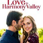 LOVE IN HARMONY VALLEY (HARLEQUIN)