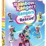RAINBOW RANGERS, RANGERS TO THE RESCUE