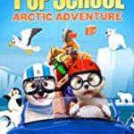 PUP SCHOOL  ARCTIC ADVENTURE (BRAINY PANTS)