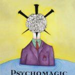 PSYCHOMAGIC: A HEALING ART