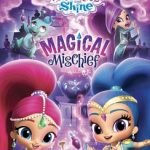 SHIMMER & SHINE MAGICAL MISCHIEF