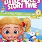 LITTLE ALICE'S STORYTIME: ADV IN WONDERLAND