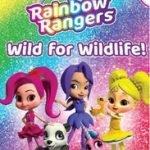 RAINBOW RANGERS - WILD FOR WILDLIFE