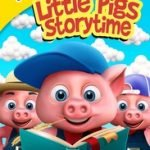 THREE LITTLE PIGS - STORYTIME