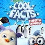 ARCHIE & ZOEY'S COOL FACTS - EMPEROR PENGUINS