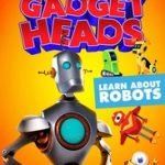 GADGET HEADS - LEARN ABOUT ROBOTS