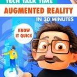 TECH TALK TIME - AUGMENTED REALITY IN 30 MINUTES