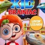 KID BRAINIAC - LOVIN' LIZARDS