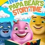 MAMA & PAPA BEAR'S STORYTIME