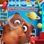 BIG T EXPLORES THE GALAXY (BRAINY PANTS)