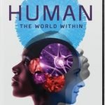 HUMAN: THE WORLD WITHIN