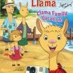 LLAMA, LLAMA, FAMILY VACATION